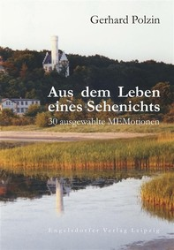 Aus dem Leben eines Sehenichts. 30 ausgewählte MEMotionen - Librerie.coop