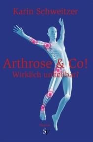 Arthrose & Co - Wirklich unheilbar? - copertina