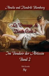 Le Dressage de Haute École, Band 2 - Librerie.coop