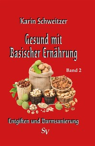 Gesund mit basischer Ernährung Band 2 - Librerie.coop