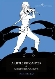 A little bit cancer & other indispositions - copertina