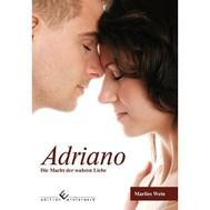 Adriano - Die Macht der wahren Liebe - copertina