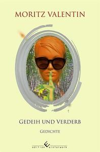 Gedeih und Verderb - Librerie.coop