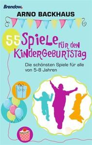 55 Spiele für den Kindergeburtstag - copertina