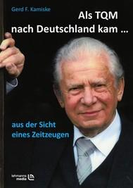 Als TQM nach Deutschland kam... - copertina