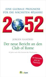 2052. Der neue Bericht an den Club of Rome - copertina
