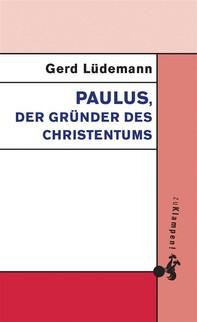 Paulus, der Gründer des Christentums - Librerie.coop