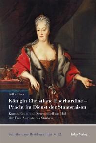 Königin Christiane Eberhardine – Pracht im Dienst der Staatsraison - Librerie.coop