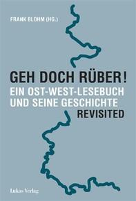 Geh doch rüber! Revisited - Librerie.coop