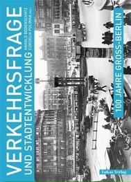 100 Jahre Groß-Berlin / Verkehrsfrage und Stadtentwicklung - copertina