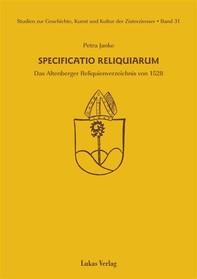 Studien zur Geschichte, Kunst und Kultur der Zisterzienser / Specificatio Reliquiarum - Librerie.coop