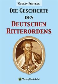 Die Geschichte des Deutschen Ritterordens - Librerie.coop
