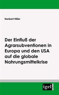 Der Einfluss der Agrarsubventionen in Europa und den USA auf die globale Nahrungsmittelkrise - copertina