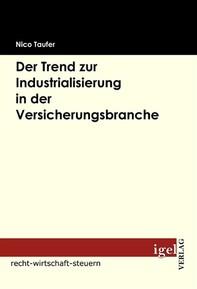 Der Trend zur Industrialisierung in der Versicherungsbranche - Librerie.coop