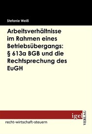 Arbeitsverhältnisse im Rahmen eines Betriebsübergangs: § 613a BGB und die Rechtsprechung des EuGH - copertina