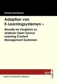 Adaption von E-Learningsystemen - Moodle im Vergleich zu anderen Open Source Learning Content Management Systemen - copertina