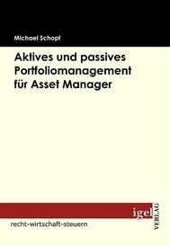 Aktives und passives Portfoliomanagement für Asset Manager - copertina