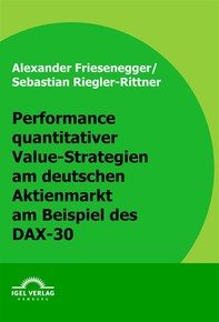 Performance quantitativer Value-Strategien am deutschen Aktienmarkt am Beispiel des DAX-30 - Librerie.coop