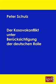 Der Kosovokonflikt unter Berücksichtigung der deutschen Rolle - copertina