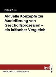 Aktuelle Konzepte zur Modellierung von Geschäftsprozessen - ein kritischer Vergleich - copertina