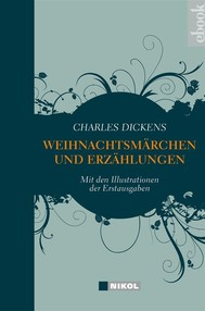 Charles Dickens: Weihnachtsmärchen und Weihnachtserzählungen - copertina