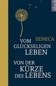 Vom glückseligen Leben / Von der Kürze des Lebens - copertina