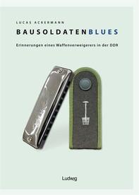 Bausoldaten-Blues - Librerie.coop