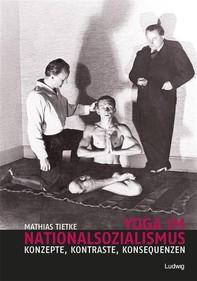 Yoga im Nationalsozialismus - Librerie.coop