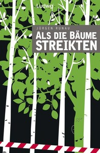 Als die Bäume streikten - Librerie.coop