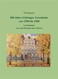 200 Jahre Göttinger Geschichte von 1700 bis 1900 im Hausbuch von Cuno Rumann dem Älteren - copertina