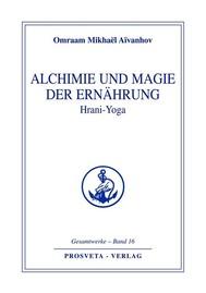 Alchimie und Magie der Ernährung - Hrani Yoga - copertina