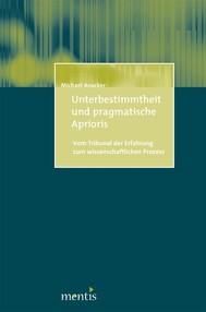 Unterbestimmtheit und pragmatische Aprioris - copertina