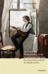 Die Poetik des Musikalischen in der Prosaliteratur um 1800 - copertina