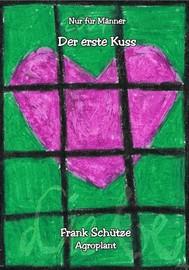 Der erste Kuss, (Reihe: Nur für Männer!), - copertina