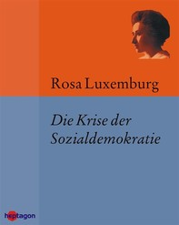 Die Krise der Sozialdemokratie (Junius-Broschüre) - Librerie.coop