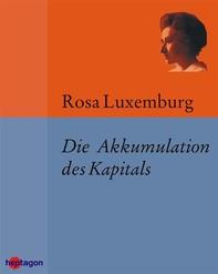 Die Akkumulation des Kapitals - Librerie.coop