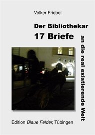 17 Briefe an die real existierende Welt - copertina