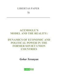 Acemoglu's Model and the Reality: Dynamics of Economic and Political Power in the Former Soviet Union Countries - copertina