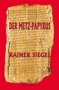 Der Metz-Papyrus - Librerie.coop