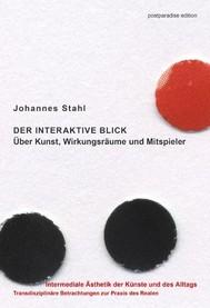 Der interaktive Blick. Über Kunst, Wirkungsräume und Mitspieler - copertina