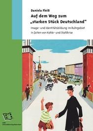 """Auf dem Weg zum """"starken Stück Deutschland"""" - copertina"""