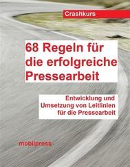 68 Regeln für die erfolgreiche Pressearbeit - copertina