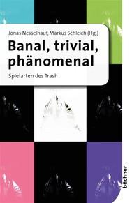 Banal, trivial, phänomenal - copertina