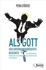 Als Gott dem Unternehmensberater R. begegnete - copertina