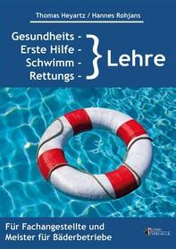 Gesundheits-, Erste Hilfe-, Schwimm- und Rettungslehre - Librerie.coop