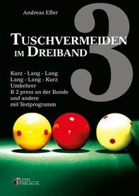 Tuschvermeiden im Dreiband Band 3 - Librerie.coop
