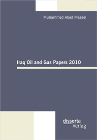 Iraq Oil and Gas Papers 2010 - Librerie.coop