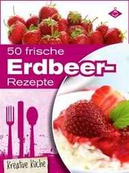 50 frische Erdbeer-Rezepte - copertina