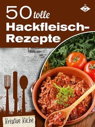50 tolle Hackfleisch-Rezepte - copertina