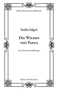 Die Wilden von Papua - Librerie.coop